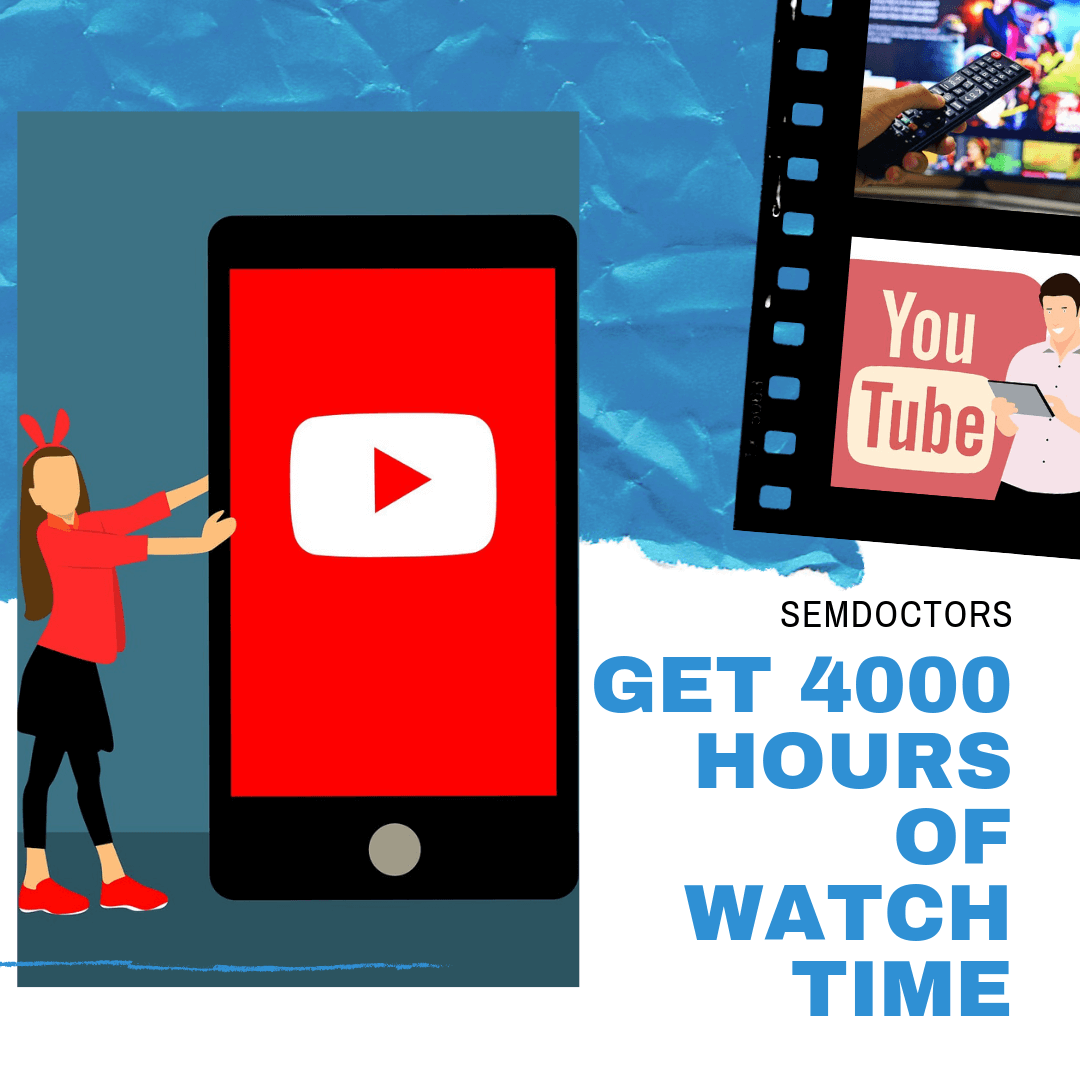 GET 4000 WATCH HOURS ON YOUTUBE