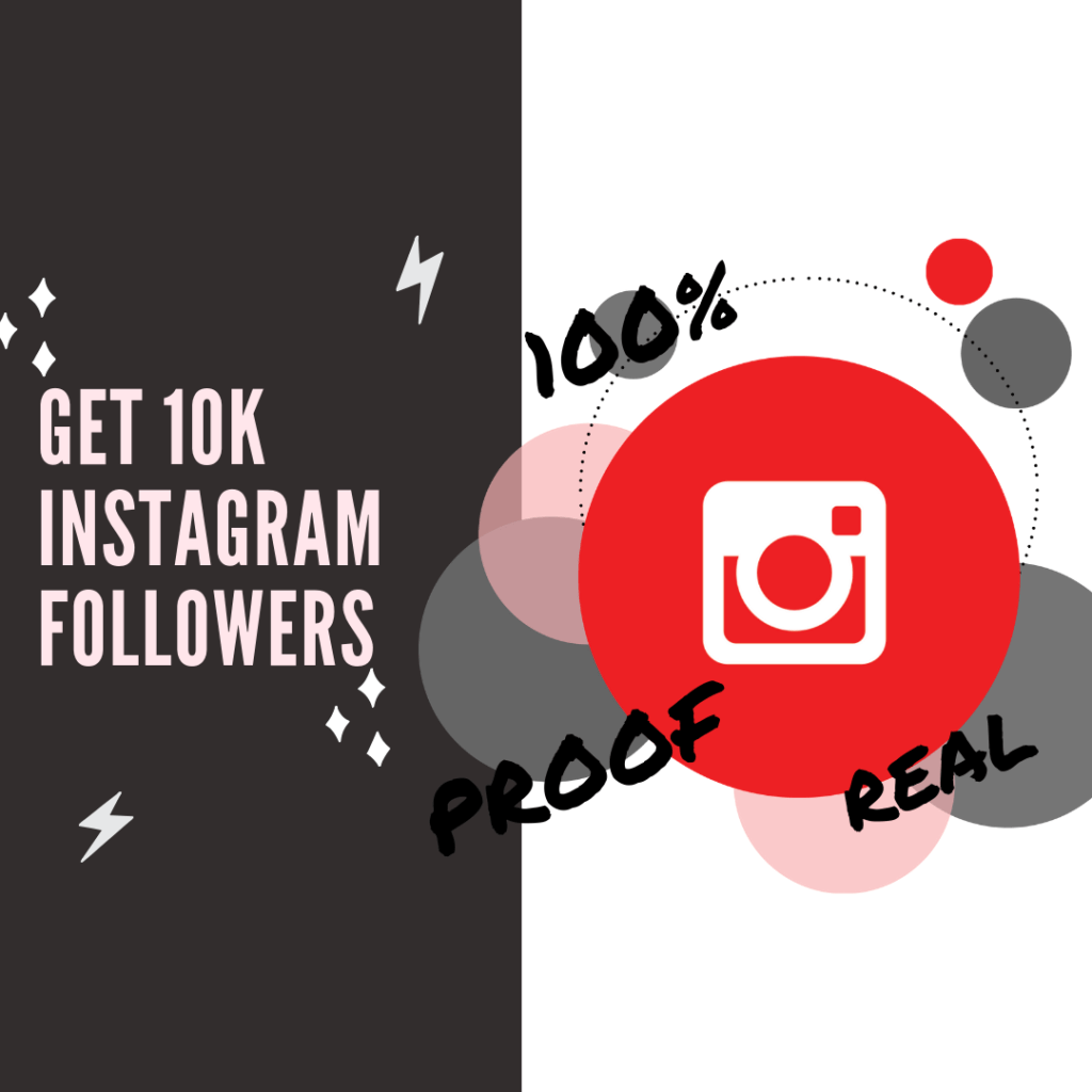 GET 10 k followers on Instagram for free