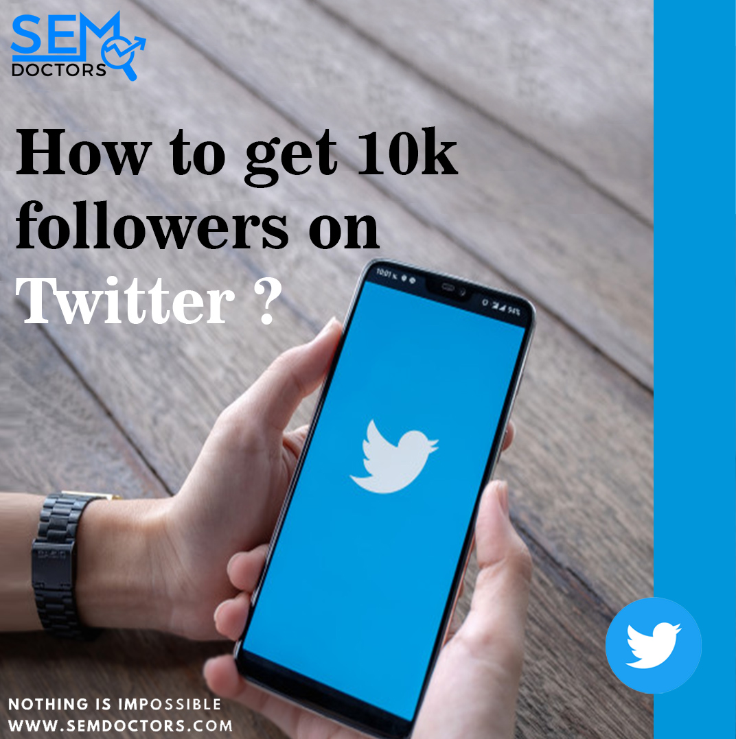 How to get 10k followers on Twitter