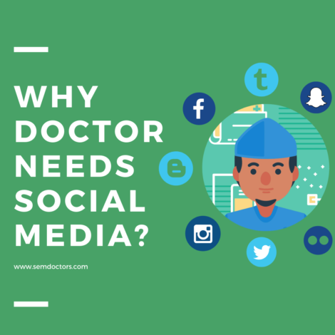 Why Doctors Need Social Media ?